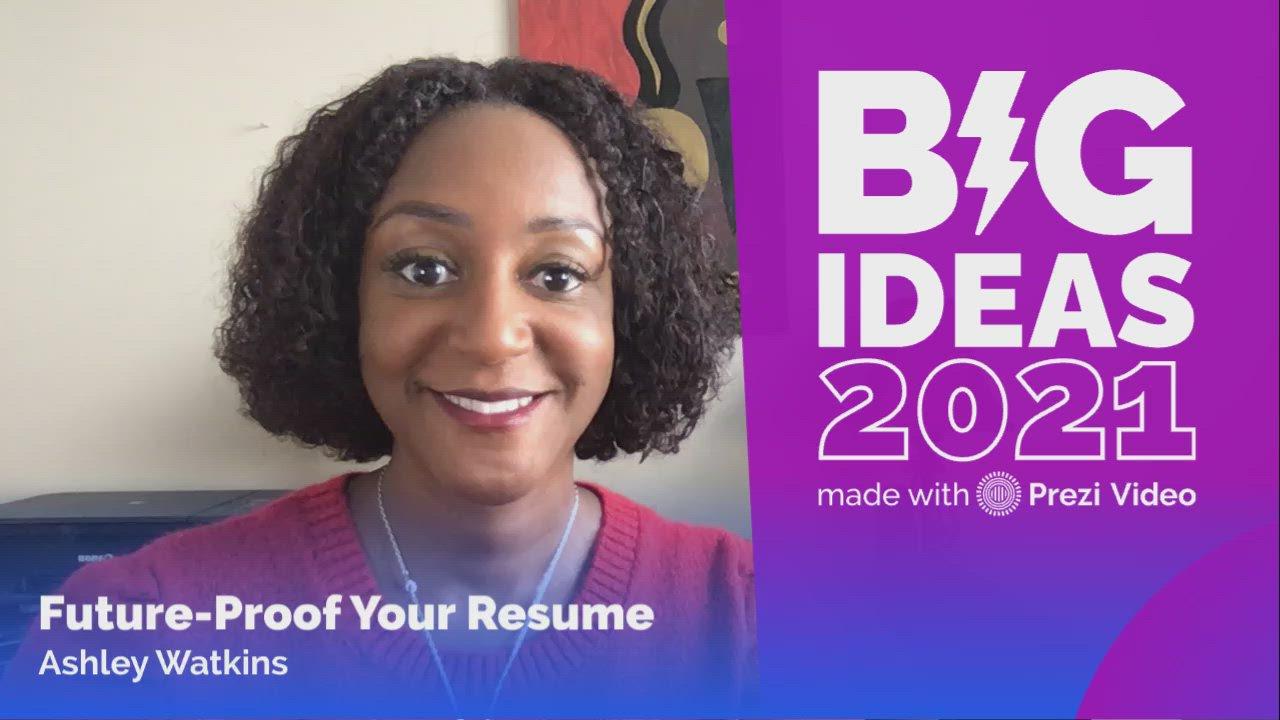 Big Ideas 2021: Future-proof your resume